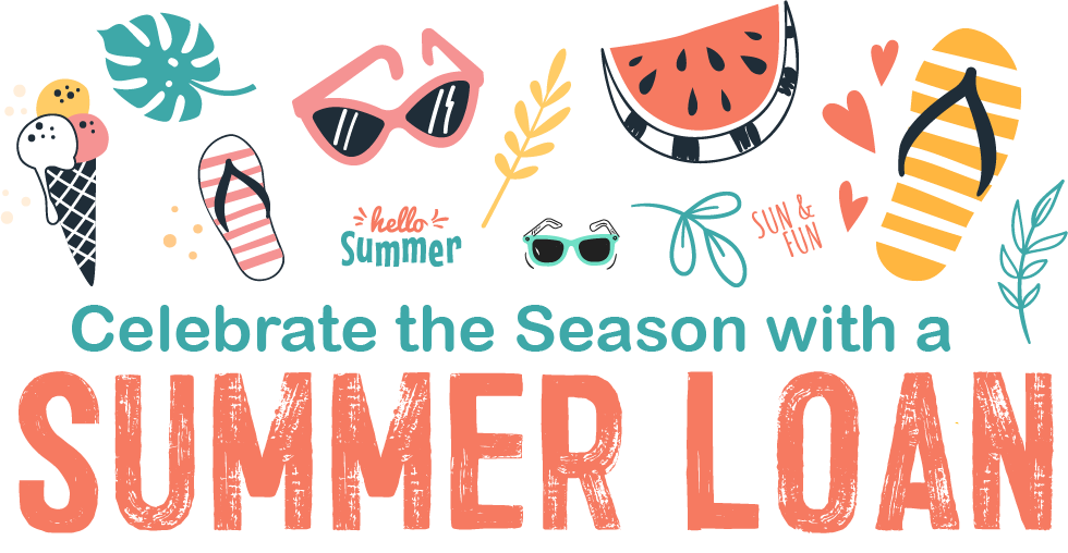 Celebrate the season with a Summer Loan