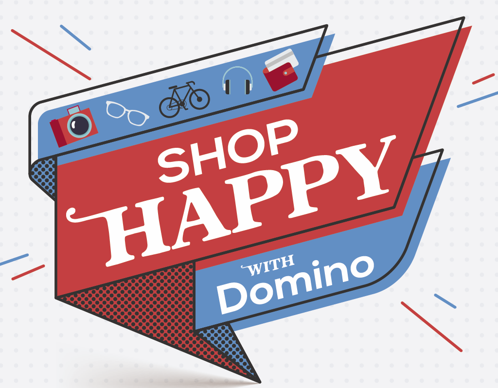 Image that say shop Happy with Domino - shows camera, bike, credit cards