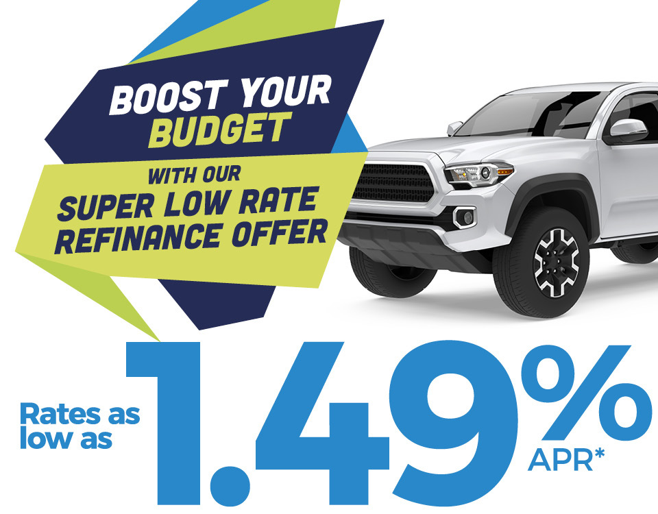 Image of truck with text that says: Boost Your Budget With our Super Low Rate Refinance Offer  Rates As Low As  1.49% APR*