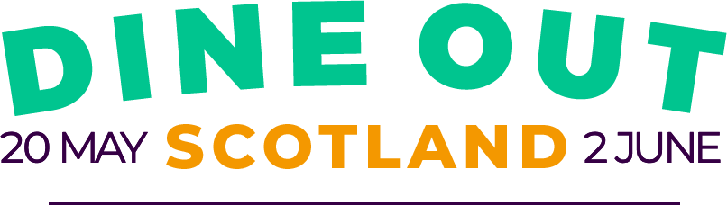 Dine Out Scotland 20 May – 2 June