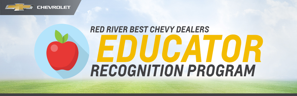 Red River Best Chevy Dealers Educator Recognition Program