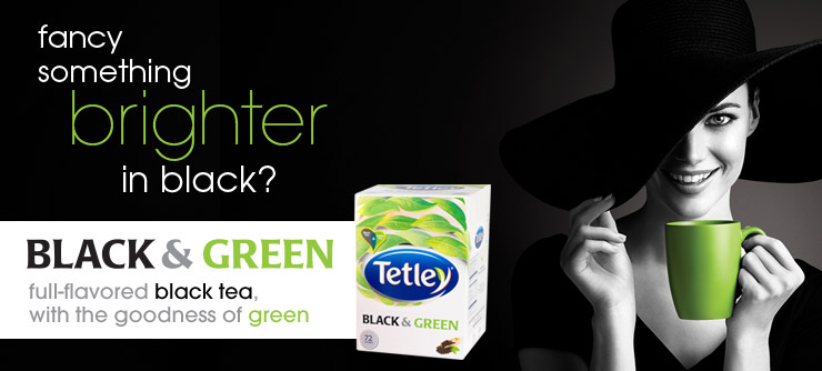 Fancy something brighter in black? Black & Green full-flavored black tea, with the goodness of green