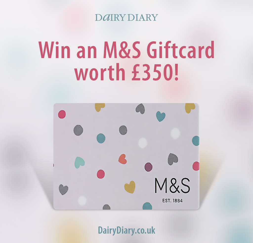 Dairy Diary is offering you the chance to win an M&S Giftcard worth £350!