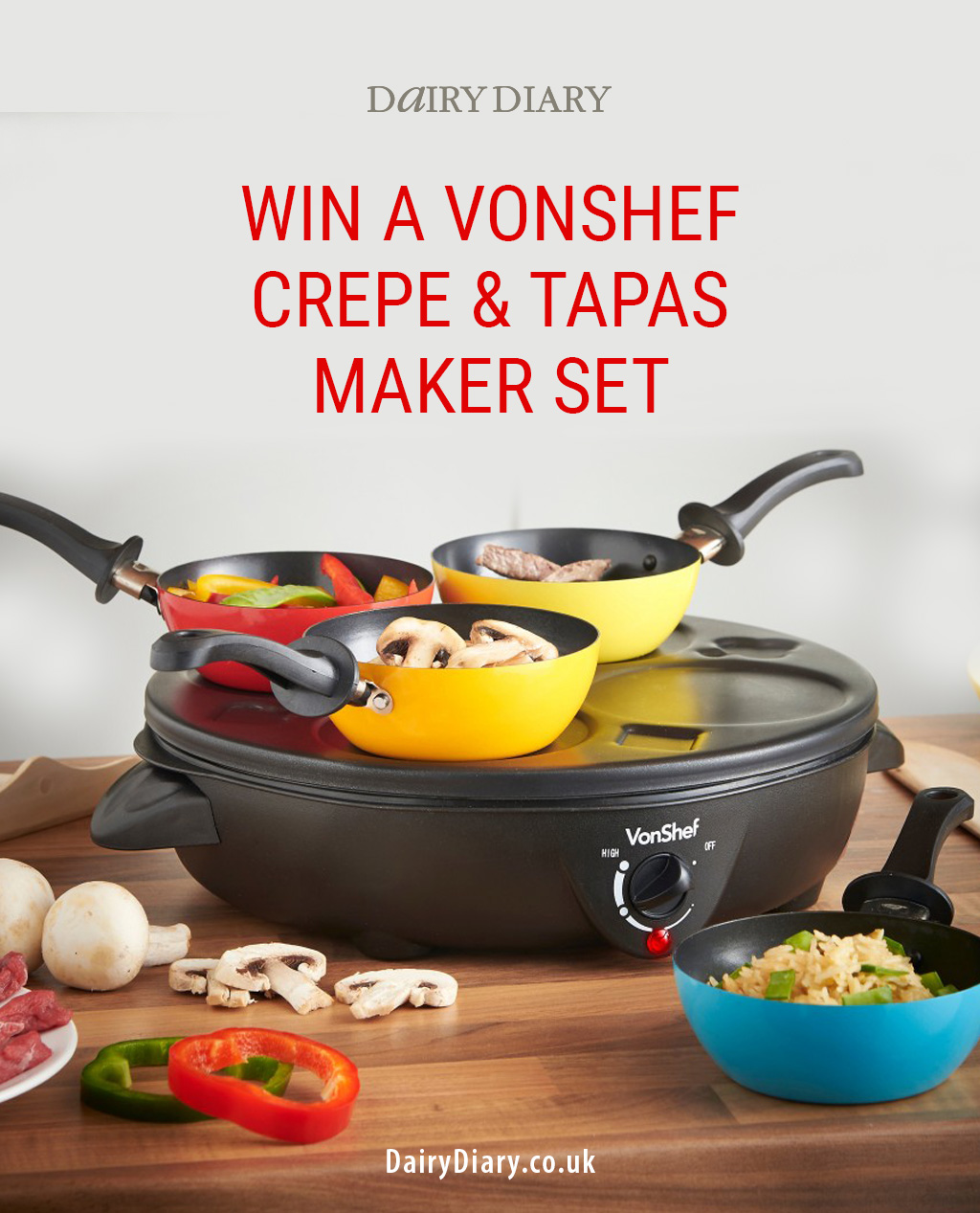 Dairy Diary is giving you the chance to win a VonShef Crepe & Tapas Maker Set