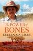The Power of Bones by Keelen Mailman