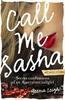 Call Me Sasha by Geena Leigh