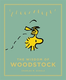 The Wisdom of Woodstock by Charles Schulz