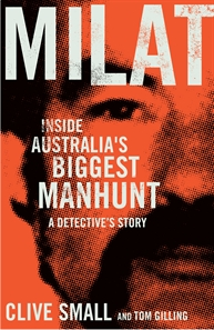 Milat by Clive Small and Tom Gilling