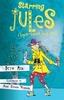 Starring Jules (Super-Secret Spy Girl) by Beth Ain & Anne Keenan Higgins