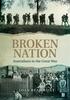 Broken Nation: Australians in the Great War by Joan Beaumont