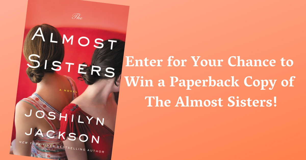 Original_enter_for_your_chance_to_win_a_paperback_copy_of_the_almost_sisters_by_joshilyn_jackson_