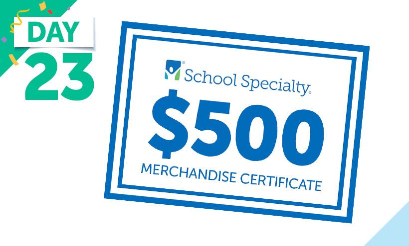 $500 School Specialty Merchandise Certificate
