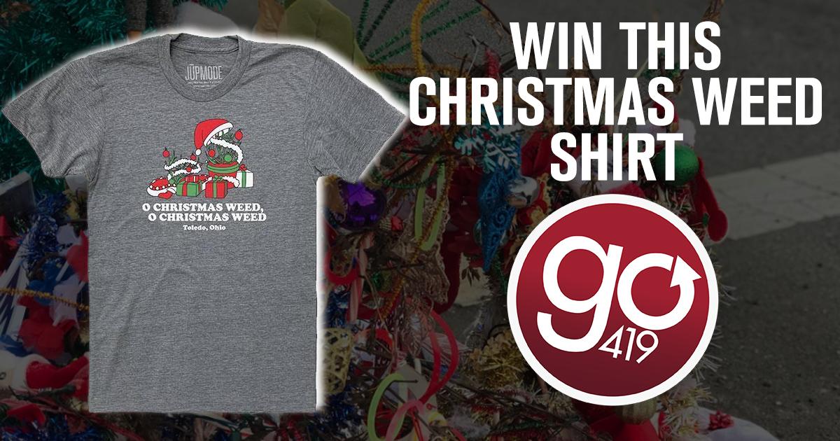 Toledo Christmas Weed.Win A Jupmode Toledo Christmas Weed T Shirt