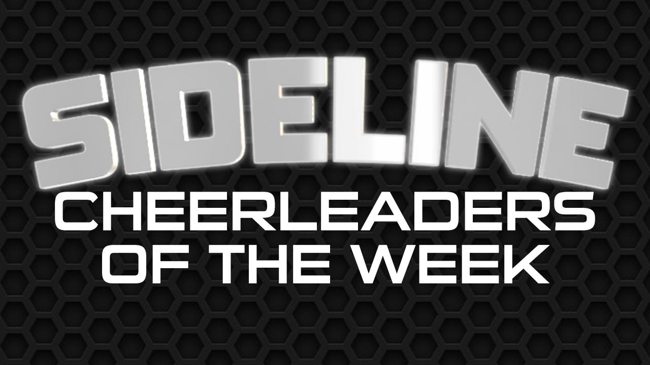 Sideline Cheerleaders of the Week