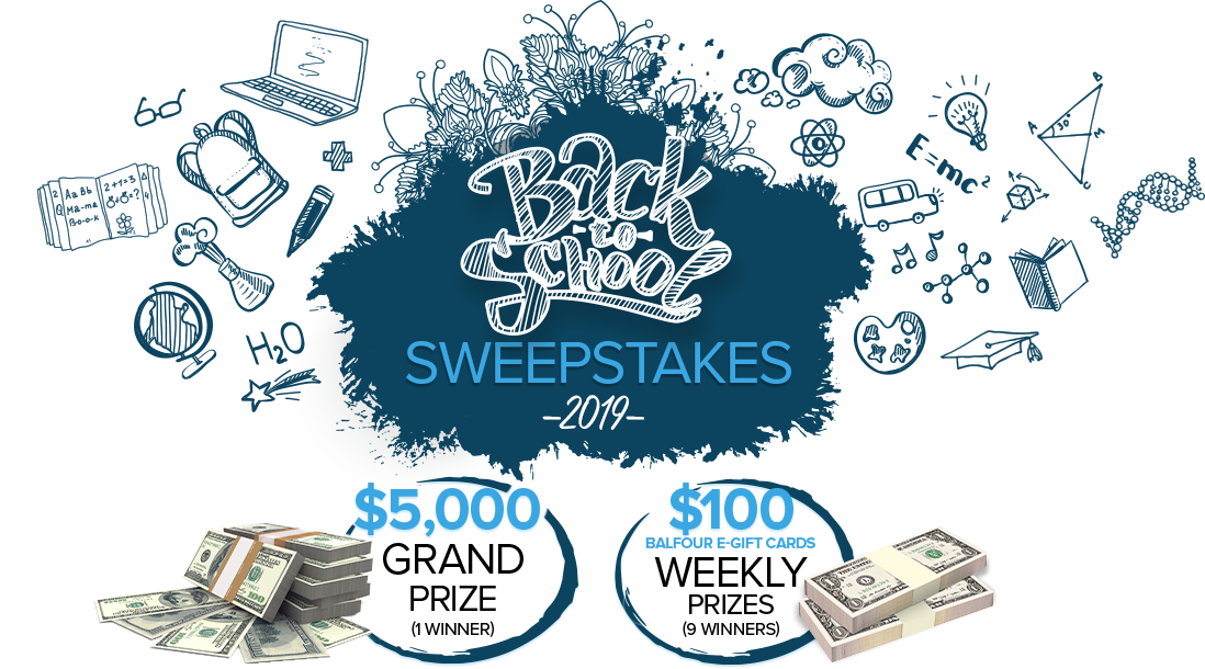 Balfour Back to School Scholarship Sweepstakes 2019 | $5,000 Grand Prize (1 winner) | $100 Balfour E-Gift Cards Weekly Prizes (9 winners)