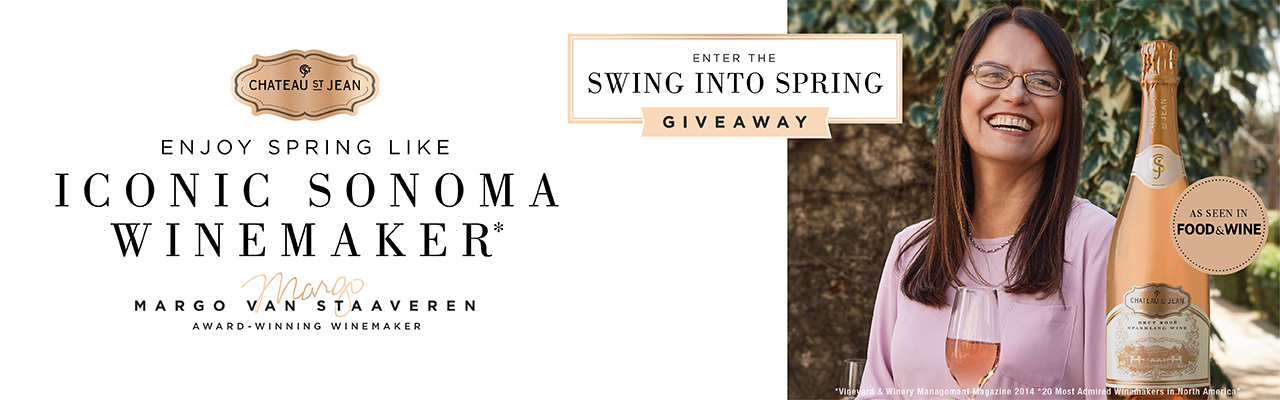 Chateau St. Jean | Enter the Swing Intro Spring Giveaway | Enjoy Spring Like Iconic Sonoma Winemaker Margo Van Staaveren