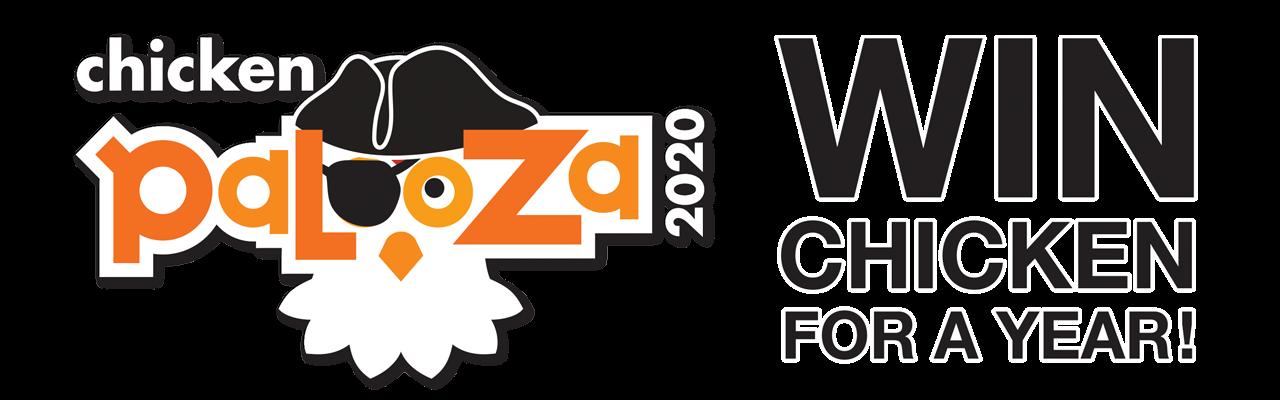 Chicken Palooza 2020   Win Chicken for a Year!