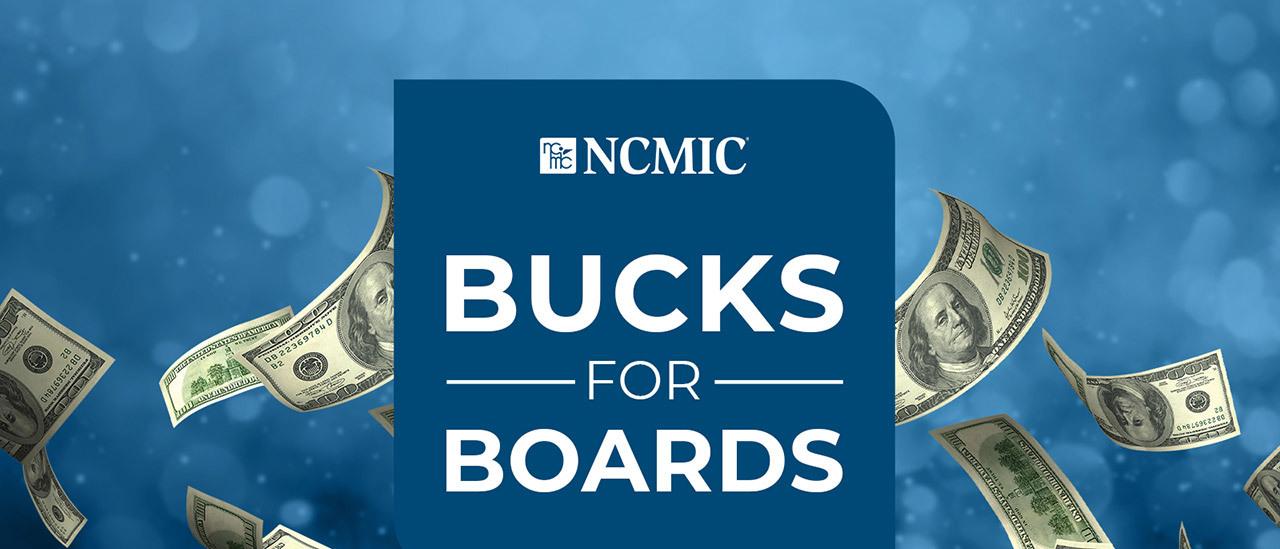 NCMIC Bucks for Boards