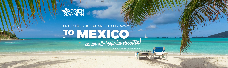 Concours «Courez la change de vous envoler au Mexique»