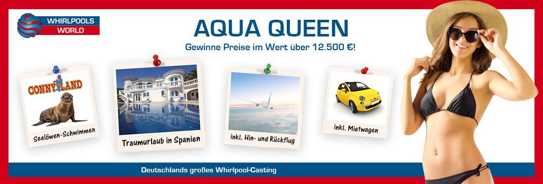 Gewinne beim Aqua Queen Contest 2017