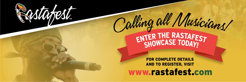 Enter the Rastafest Showcase today!
