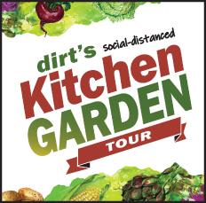 dirt's Kitchen Garden Tour